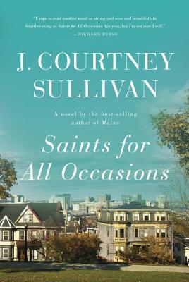 Image for Saints for All Occasions: A Novel