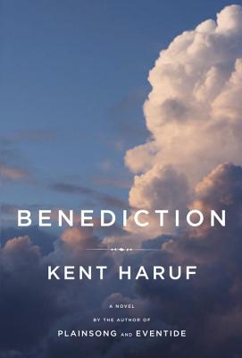 Benediction, Kent Haruf