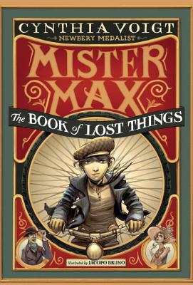 Mister Max: The Book of Lost Things: Mister Max 1, Voigt, Cynthia