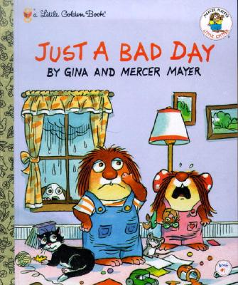 Image for Just a Bad Day : Little Golden Book