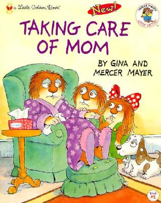 Image for Taking Care of Mom (Little Golden Book)