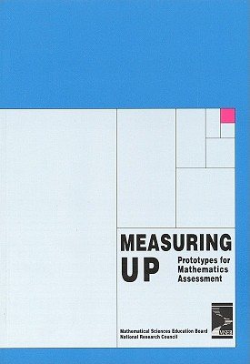 Image for Measuring Up: Prototypes for Mathematics Assessment (Perspectives on school mathematics)