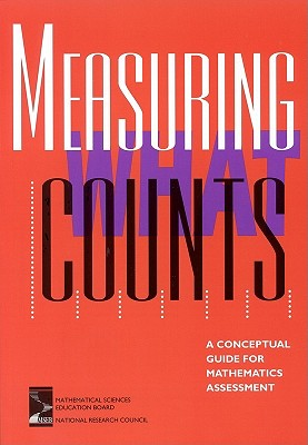 Image for Measuring What Counts: A Conceptual Guide for Mathematics Assessment