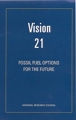 Image for Vision 21: Fossil Fuel Options for the Future (The compass series)