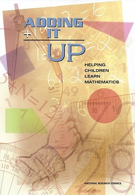 Image for Adding It Up: Helping Children Learn Mathematics