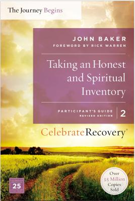 Image for Taking an Honest and Spiritual Inventory Participant's Guide 2: A Recovery Program Based on Eight Principles from the Beatitudes (Celebrate Recovery)