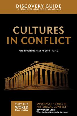Image for Cultures in Conflict Discovery Guide: Paul Proclaims Jesus As Lord - Part 2 (That the World May Know)