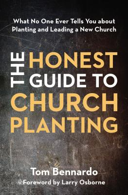 Image for The Honest Guide to Church Planting: What No One Ever Tells You about Planting and Leading a New Church