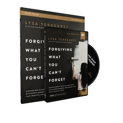 Image for Forgiving What You Can't Forget Study Guide with DVD: Discover How to Move On, Make Peace with Painful Memories, and Create a Life That's Beautiful Again