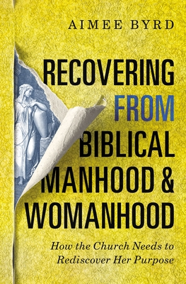 Image for Recovering from Biblical Manhood and Womanhood