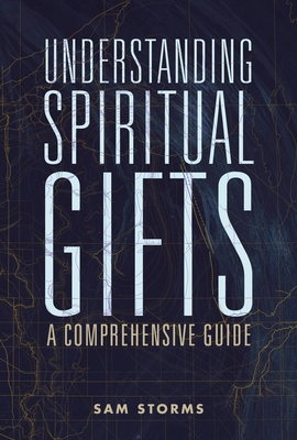 Image for Understanding Spiritual Gifts: A Comprehensive Guide