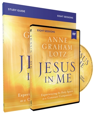 Image for Jesus in Me Study Guide with DVD: Experiencing the Holy Spirit as a Constant Companion