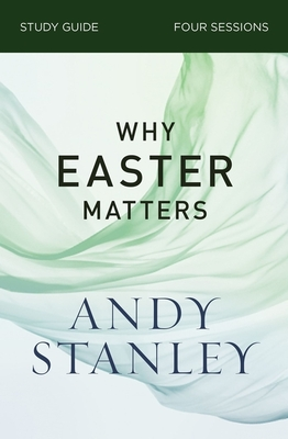 Image for Why Easter Matters Study Guide