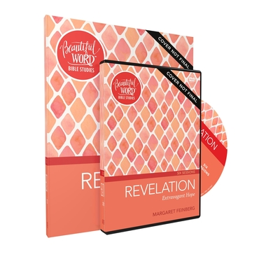 Image for Revelation Study Guide with DVD: Extravagant Hope (Beautiful Word Bible Studies)