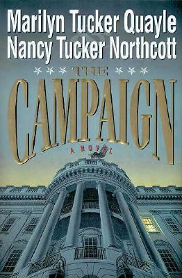 Image for The Campaign: A Novel