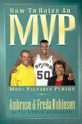 Image for How to Raise an MVP: Most Valuable Person
