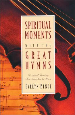 Image for Spiritual Moments with the Great Hymns