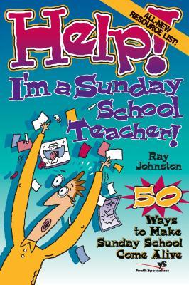 Image for Help! I'm a Sunday School Teacher