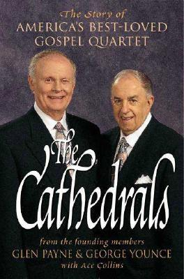 Image for The Cathedrals: The Story of America's Best-Loved Gospel Quartet