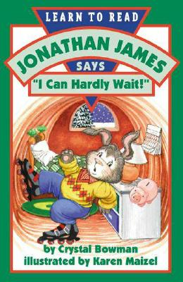 Image for Jonathan James Says, 'I Can Hardly Wait (Jonathan James Series)