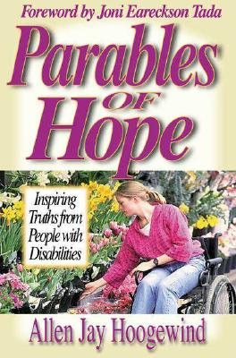 Image for Parables of Hope: Inspiring Truths from People With Disabilities