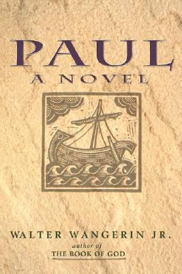 Paul:  A Novel, Walter Wangerin Jr.
