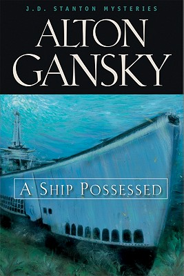 Image for A Ship Possessed (J.D. Stanton Mysteries Book 1)