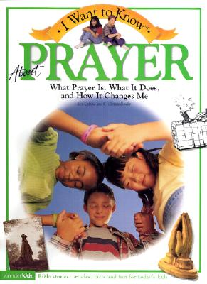 Image for I Want to Know About Prayer