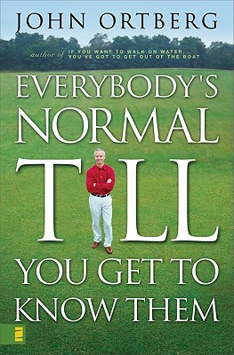 Image for Everybody's normal till you get to know them