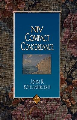 NIV Compact Concordance, Kohlenberger, John R.