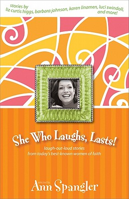 Image for She Who Laughs, Lasts!