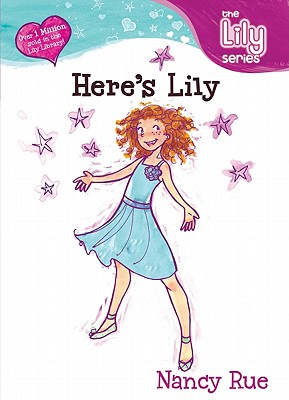 Image for Here's Lily! (Young Women of Faith: Lily Series, Book 1)