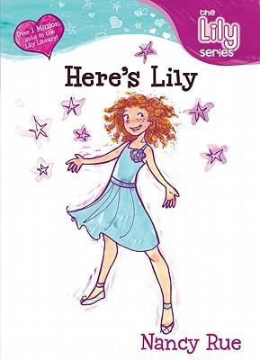 Heres Lily!, NANCY N. RUE