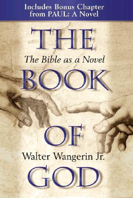 Image for The Book of God: The Bible as a Novel