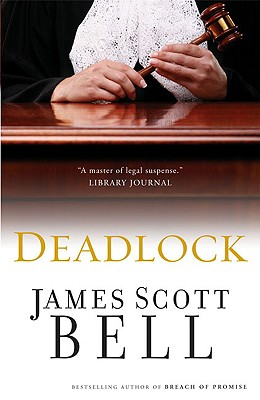 Deadlock, Bell, James Scott