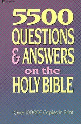 Image for 5500 Questions and Answers on the Holy Bible