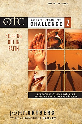 Old Testament Challenge (Old Testament Challenge)2, John Ortberg; Contributor-Kevin G. Harney; Contributor-Sherry Harney