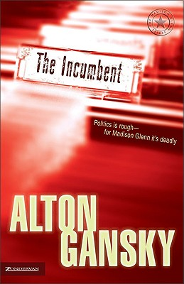 Image for The Incumbent (The Madison Glenn Series #1)