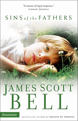 Sins of the Fathers, Bell, James Scott