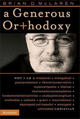 A Generous Orthodoxy, McLaren, Brian D.
