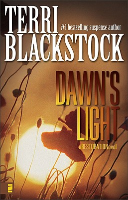 Dawn's Light (Restoration Series #4), Blackstock, Terri