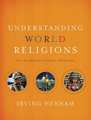 Image for Understanding World Religions: An Interdisciplinary Approach