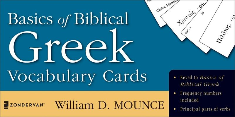 Basics of Biblical Greek Vocabulary Cards (Zondervan Vocabulary Builder Series, The), William D. Mounce