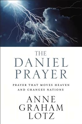 Image for The Daniel Prayer: Prayer That Moves Heaven and Changes Nations