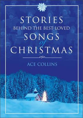 Image for Stories Behind the Best-Loved Songs of Christmas Fcs