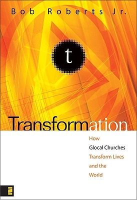 Image for Transformation: How Glocal Churches Transform Lives and the World