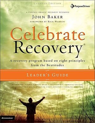 Image for Celebrate Recovery Updated Leader's Guide: A Recovery Program Based on Eight Principles from the Beatitudes