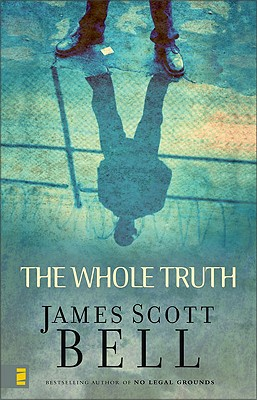 The Whole Truth, Bell, James B.