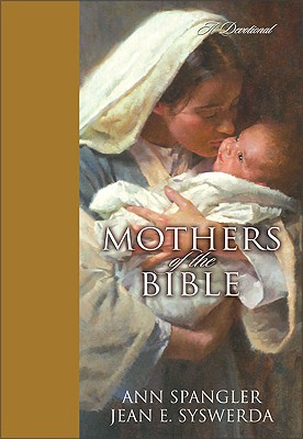 Image for Mothers of the Bible: A Devotional