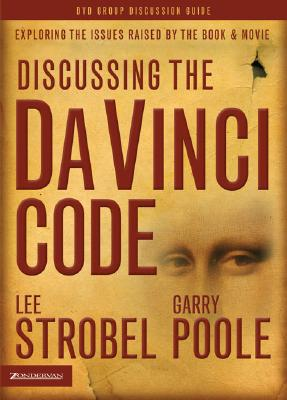 Image for Discussing the Da Vinci Code Discussion Guide: Examining the Issues Raised by the Book and Movie
